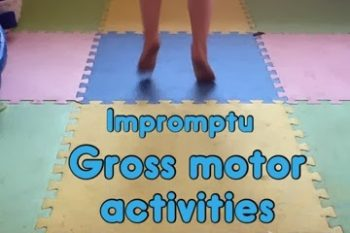 Impromptu Indoor Gross Motor Activities