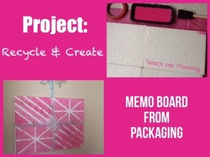 Memo Board from Packaging