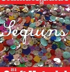 Ultimate Guide to Crafting with Sequins