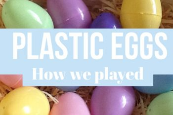 Plastic Eggs: How we played
