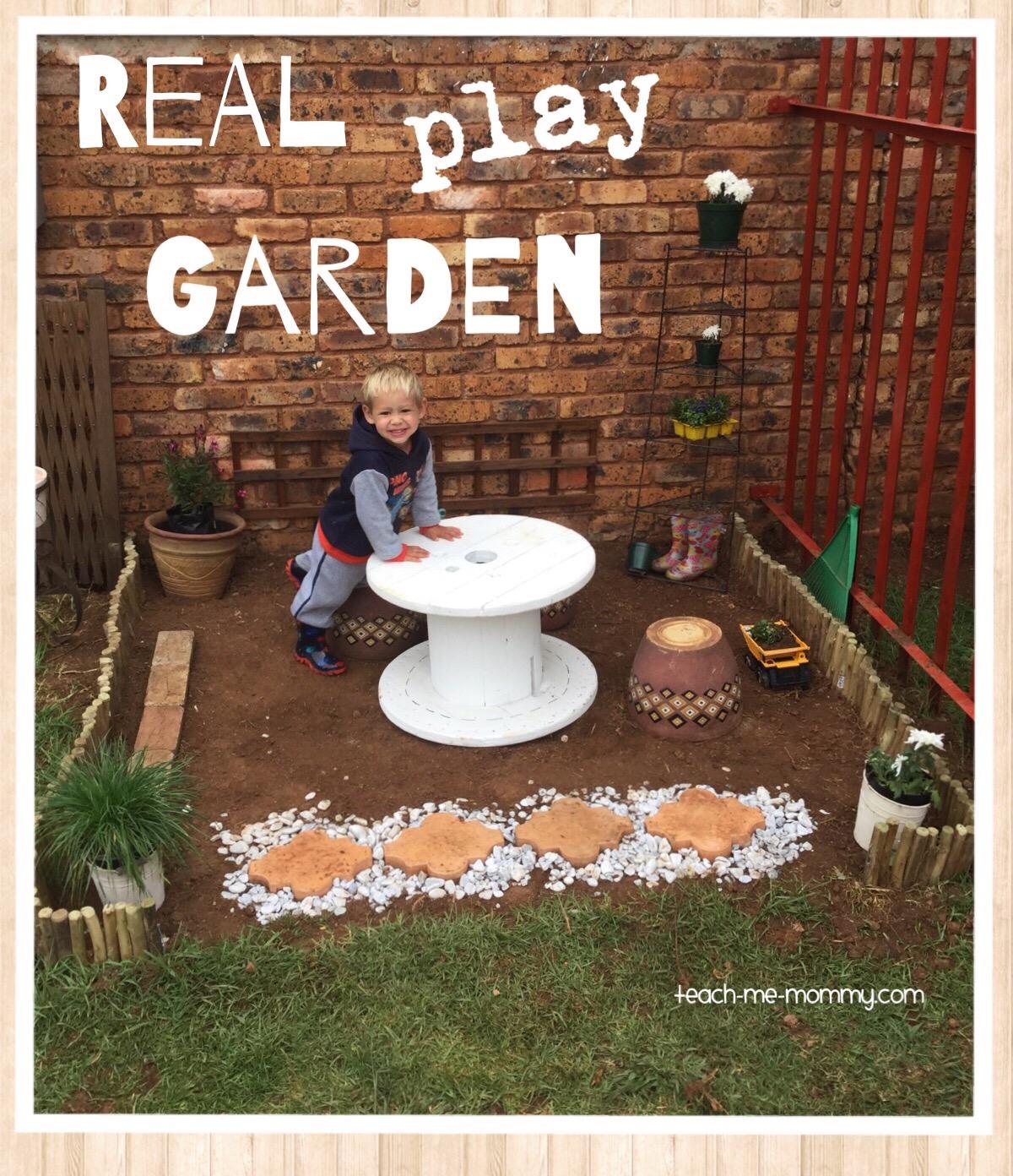 A Real Play Garden - Teach Me Mommy