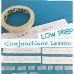 Low-prep Conjuctions Lesson
