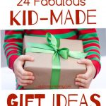 24 Fabulous Kid-made Gift Ideas