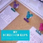 DIY Noteboard Clips