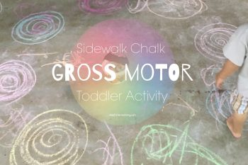Chalk Gross Motor Toddler Activity