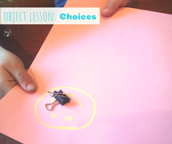 Choices Object Lesson