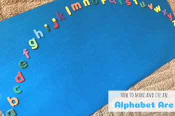 How to make and use an Alphabet Arc