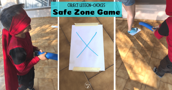 Safe Zone Object Lesson- Choices