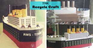 Titanic Recycle Craft