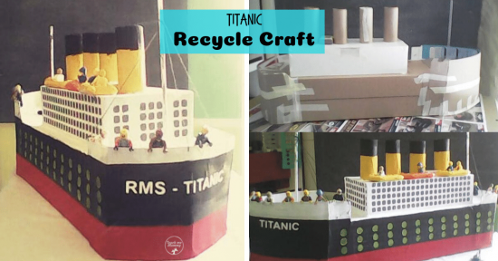 Titanic Recycle Craft