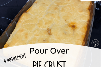 Pour Over Pie Crust